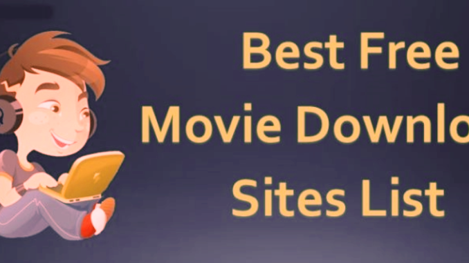 10 Best free movie download sites